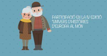 PARTICIPACIÓ EN LA IV EDICIÓ UNIVERS D'HISTÒRIES D'EUROPA AL MÓN